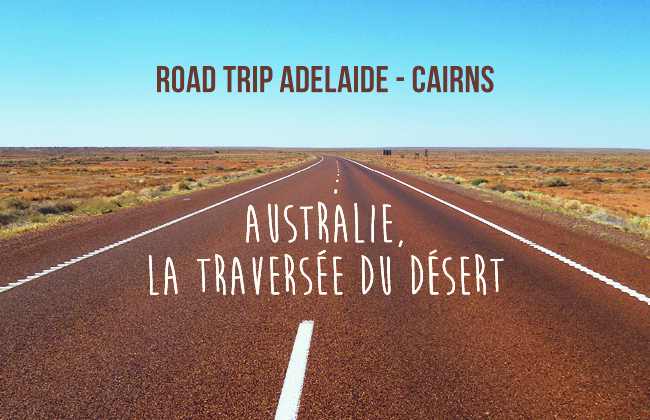 adelaide-cairns-road-trip-header01