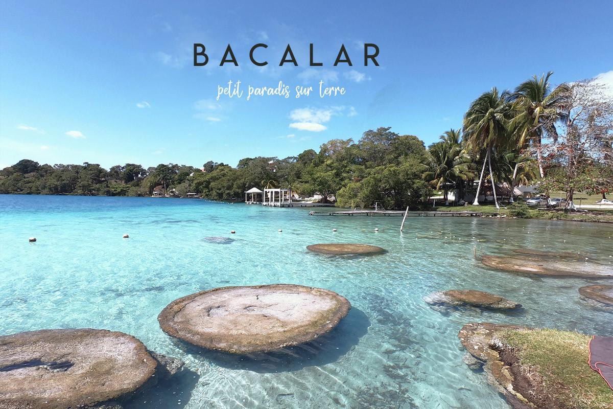 bacalar-mexique-yucatan-paradis-sur-terre-header