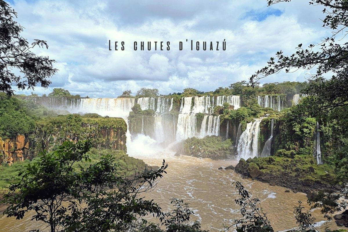 Les chutes d'Iguazú, une merveille de la nature