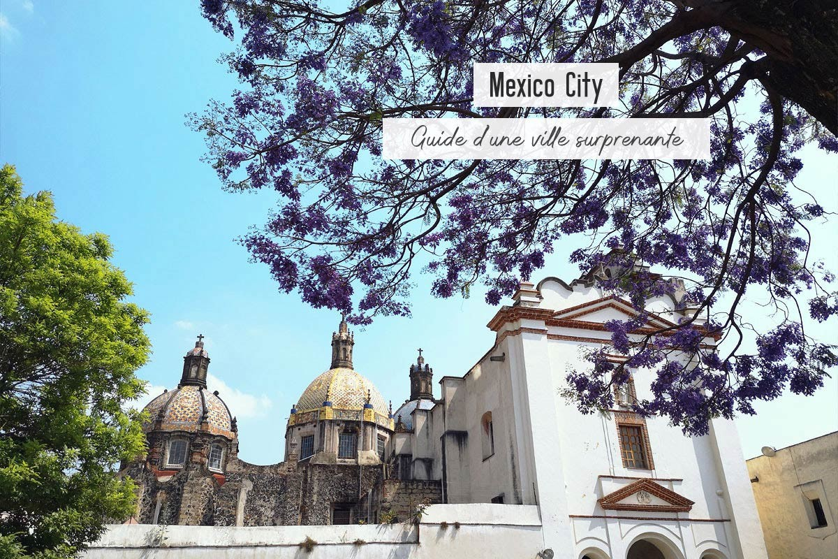 mexico-city-guide-dune-ville-surprenante-header