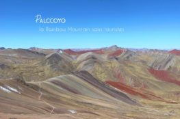 Palccoyo : la Rainbow Mountain sans touristes