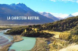 La Carretera Austral au Chili : Puerto Rio Tranquilo et Cerro Castillo