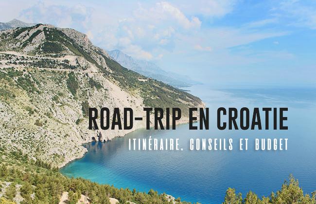 road-trip-croatie-itineraire-budget-conseils-header-1