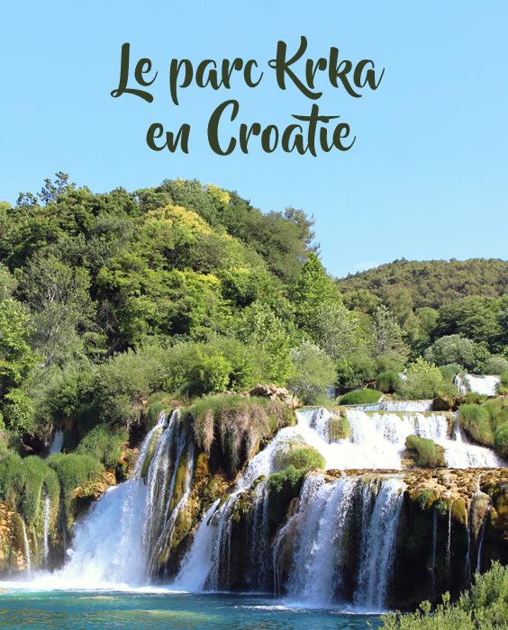 Le parc national Krka, une étape nature en Croatie