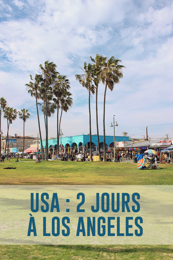 road-trip-usa-2-jours-a-los-angeles-pinterest-01