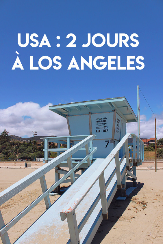 road-trip-usa-2-jours-a-los-angeles-pinterest-02