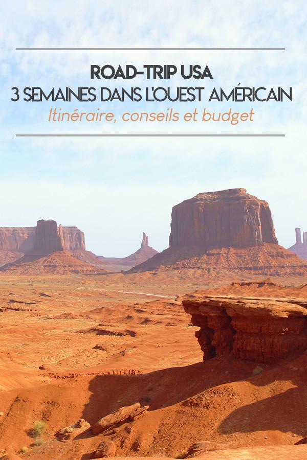Road-trip USA, 3 semaines dans l'Ouest Américain : itinéraire, conseils et budget