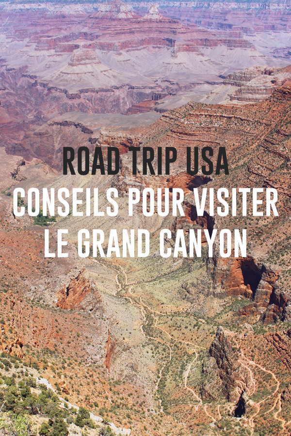 road-trip-usa-visiter-grand-canyon-pinterest-02