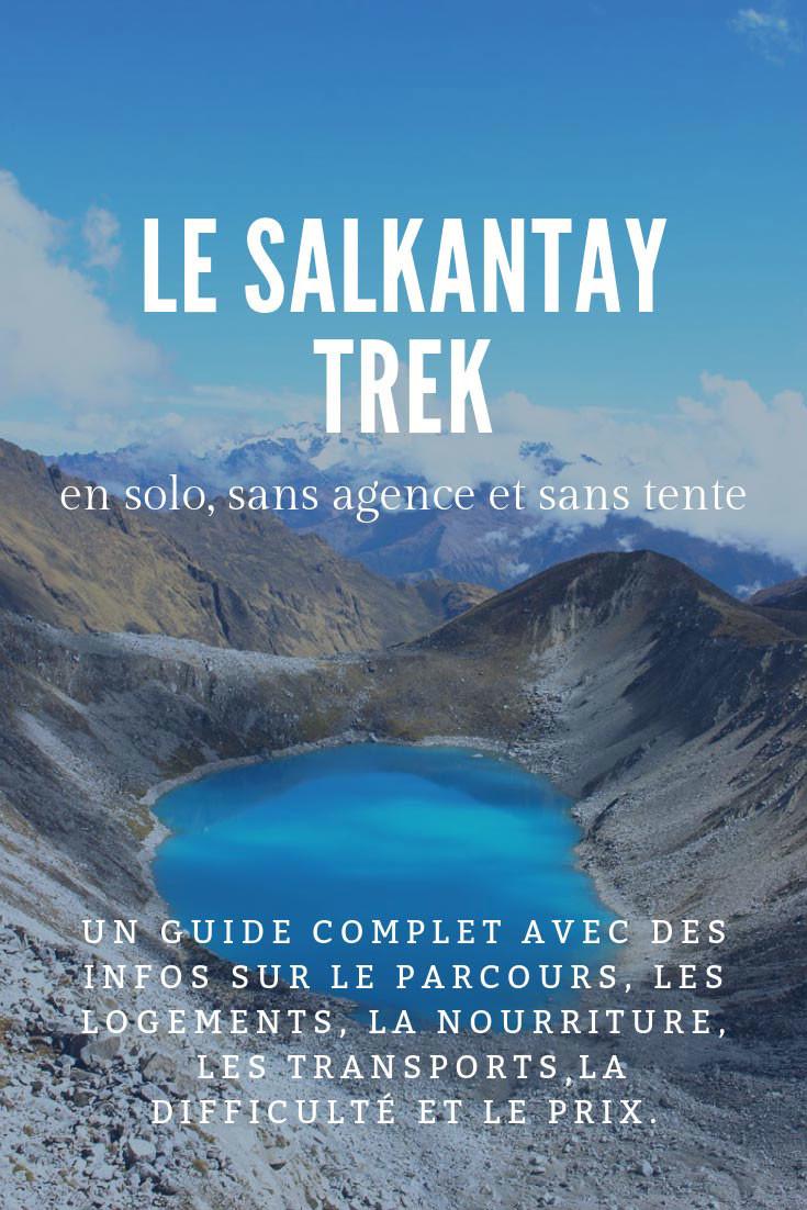 salkantay-trek-en-solo-sans-agence-sans-tente-pinterest-1