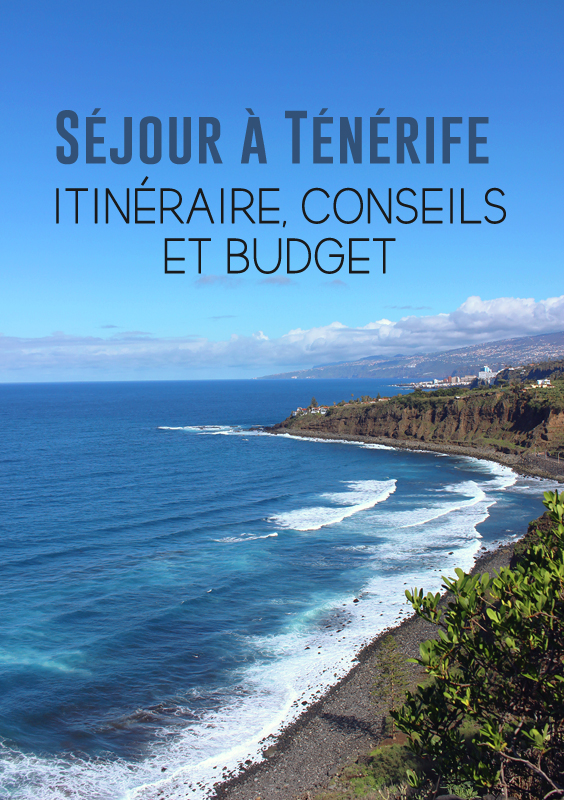 sejour-road-trip-tenerife-budget-conseils-itineraire-02