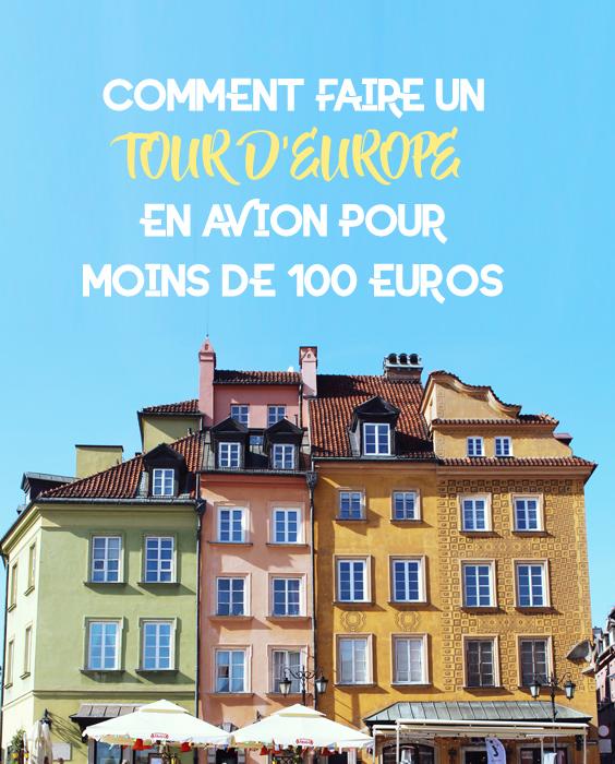 tour-europe-billets-avion-moins-de-100-euros-pinterest-01