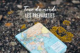 Les préparatifs pour un tour du monde