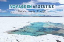 Voyage en Argentine : itinéraire, conseils et budget