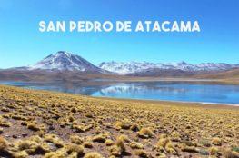 Chili : Les merveilles de la région de San Pedro de Atacama