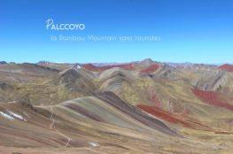 Palccoyo : la Rainbow Mountain sans touristes