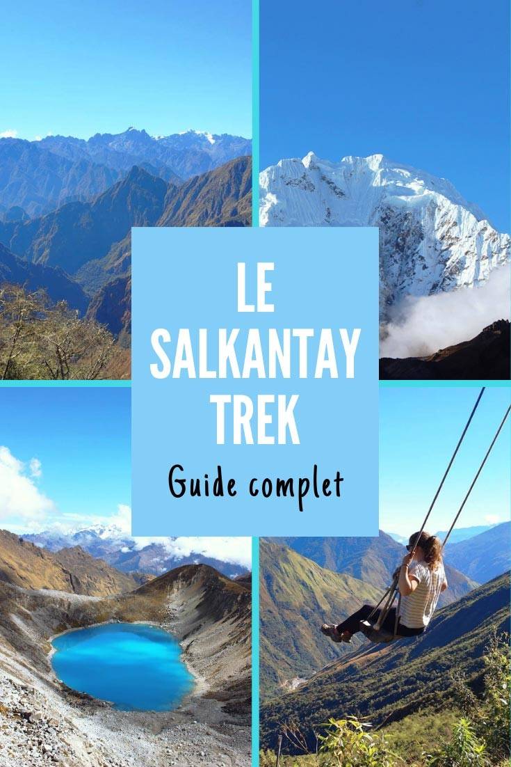 salkantay-trek-en-solo-sans-agence-sans-tente-pinterest2