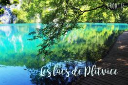 Croatie : Le parc des lacs de Plitvice