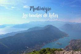 Monténégro : une journée dans les bouches de Kotor
