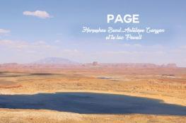 Page et alentours : Horseshoe Bend, Antelope Canyon et le lac Powell